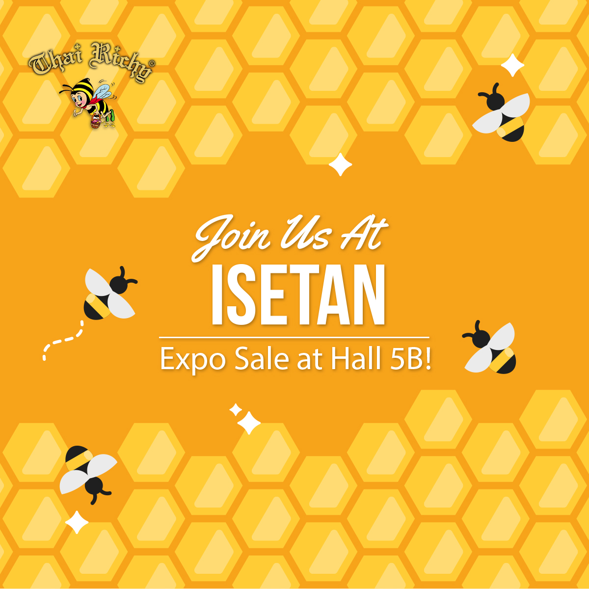 Thai Richy Honey Isetan Expo Sale (Sampling Activity Available)